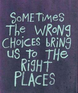 wrong-choices-right-places
