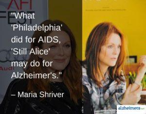 Still Alice - Maria Shriver quote
