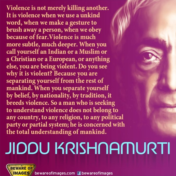 jiddu-krishnamurti-violence-is-not-merely-killing-another