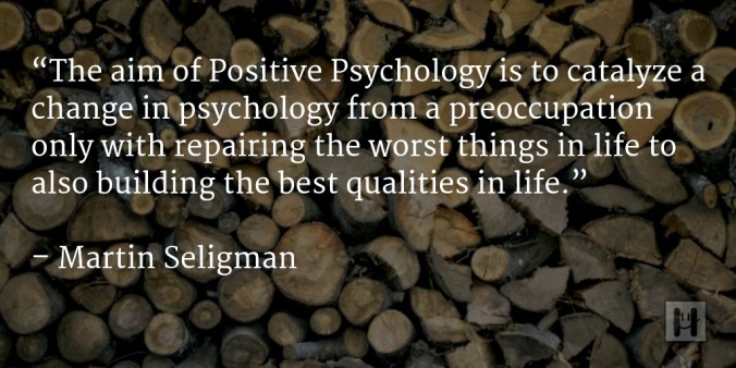 Martin Seligman - positive psychology