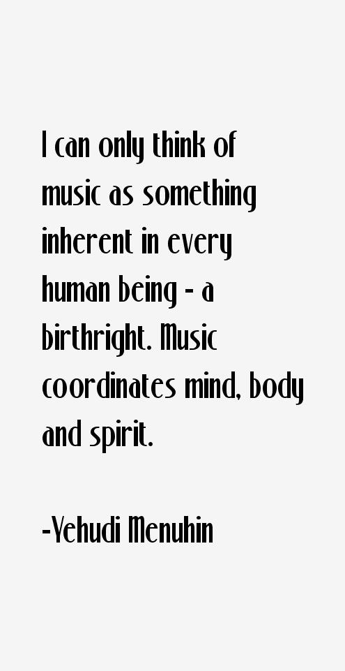 Yehud Menuhin on music