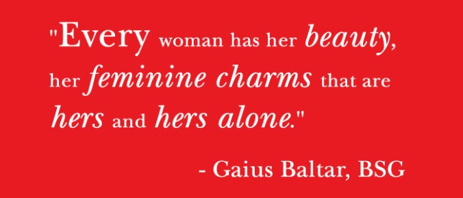 Femininity - Quote_GaiusBaltar_Beauty