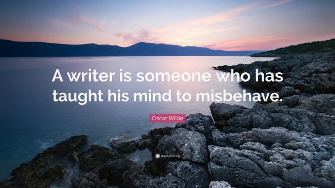 oscar-wilde-quote-a-writer-is-someone-who-has-taught-his-mind-to