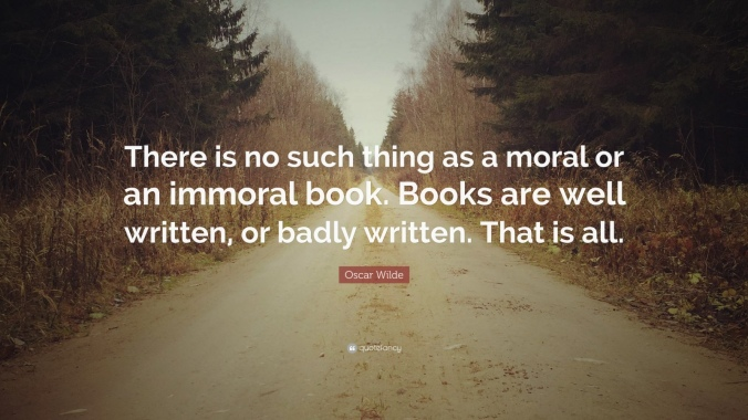oscar-wilde-quote-there-is-no-such-thing-as-a-moral-or-an-immoral